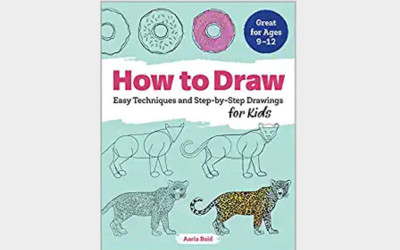 3. How to Draw: Easy Techniques and Step-by-Step Drawings for Kids (Drawing for Kids Ages 9 to 12)