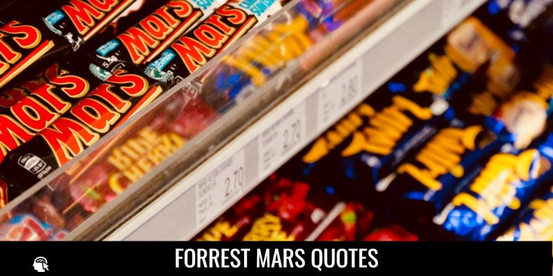 Forrest Mars Quotes